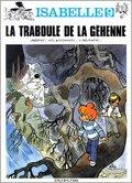 Isabelle, tome 9 : La Traboule de la Géhenne