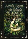 Merveilles et légendes des forêt enchantées