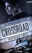 Crossroad, Tome 2 : Midnight Drive