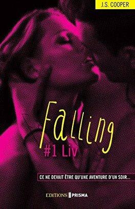 Couverture du livre : Falling, Tome 1 : Liv