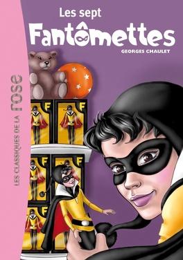 Couverture du livre : Fantômette, Tome 10 : Les Sept Fantômettes