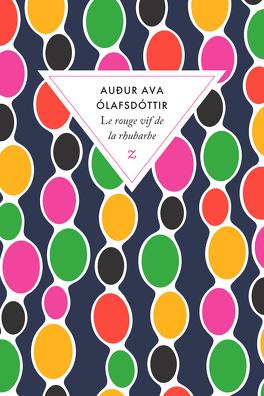 Couverture du livre : Le Rouge vif de la rhubarbe