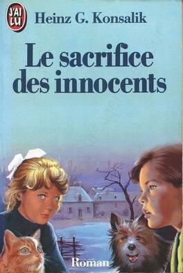 Couverture du livre : Le sacrifice des innocents