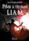 Pense à tes fans, Liam !
