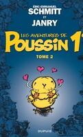 Les aventures de Poussin 1er, tome 2 : Les apparences sont trompeuses