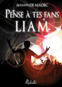 Couverture du livre : Pense à tes fans, Liam !