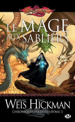 Couverture du livre : Chroniques perdues, Tome 3 : Le mage aux sabliers