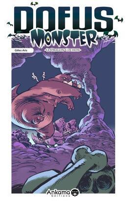 Couverture du livre : Dofus Monster, tome 2 : Le Dragon Cochon