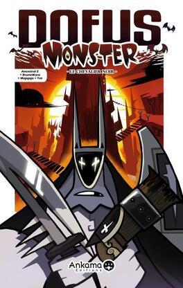 Couverture du livre : Dofus Monster, tome 3 : Le Chevalier Noir