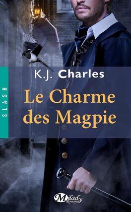 Couverture du livre : Le Charme des Magpie, Tome 1