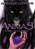 Animas: tome 1 le mal des âmes