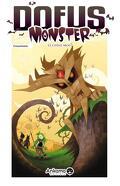 Dofus Monster, tome 1 : Le Chêne Mou