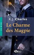 Le Charme des Magpie, Tome 1