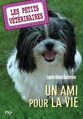 Les Petits Vétérinaires, Tome 5 : Un ami pour la vie