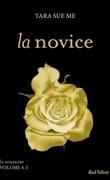La Soumise, Tome 4,5 : La Novice