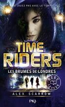 Time Riders, Tome 6 : Les Brumes de Londres
