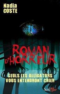 Couverture du livre : Seuls les alligators vous entendront crier