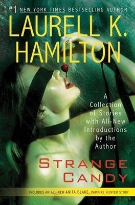 Couverture du livre : Anita Blake, Tome 0.5 : Strange Candy
