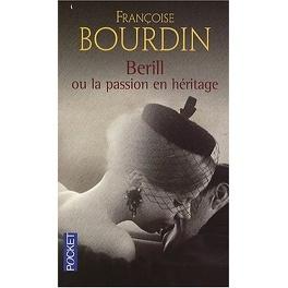 Couverture du livre : Bérill ou la passion de l'héritage