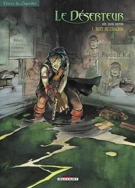 Couverture du livre : Le Déserteur, tome 1 : Nuit de chagrin