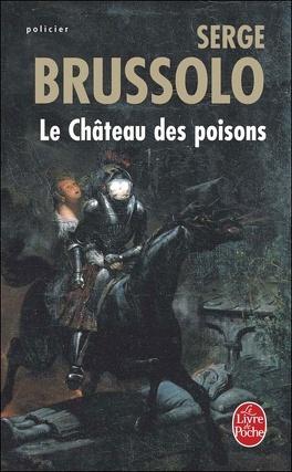 Couverture du livre : Le Château des poisons