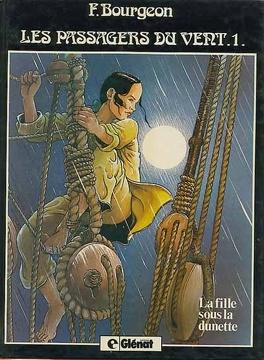 Couverture du livre : Les Passagers du vent, Tome 1 : La Fille sous la dunette