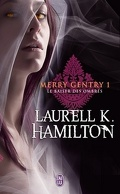 Merry Gentry, Tome 1 : Le Baiser des Ombres