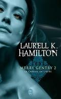 Merry Gentry, Tome 2 : La Caresse de l'Aube