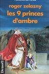 couverture Le cycle des Princes d'Ambre, tome 1 : Les Neuf Princes d'Ambre