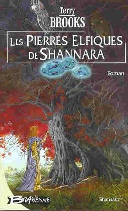 Couverture du livre : Shannara, Tome 2 : Les Pierres elfiques de Shannara