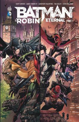 Couverture du livre : Batman & Robin Eternal - Tome 1