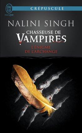 Couverture du livre : Chasseuse de vampires, Tome 8 : L'Énigme de l'archange