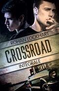 Crossroad - Intégrale