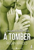 Insupportable mais... à tomber ! - Tome 4