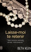 Because you are mine, Tome 3 : Laisse-moi te retenir