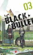 Black Bullet Tome 3