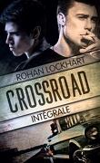 Crossroad, Intégrale