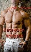 Détention Brûlante
