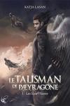 couverture Le Talisman de Pæyragone, tome 1 : Les Sans-Plumes