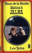Matins à Jalna