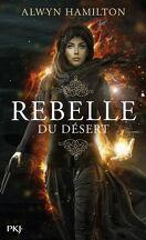 Rebelle du désert, Tome 1