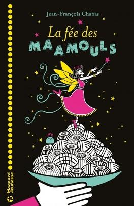 Couverture du livre : La fée des maamouls