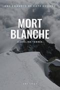 CSU : Mort Blanche