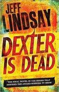 Dexter, Tome 8 : Dexter is dead