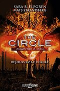 The Circle, Chapitre 2 : Feu