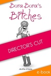 couverture Bora-Bora's Bitches - Director's Cut