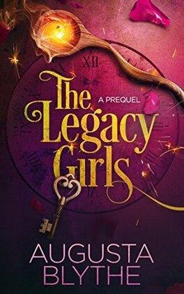 Couverture du livre : The Legacy Girls, Tome 0 : A Prequel