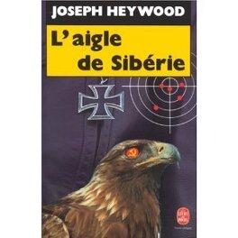 Couverture du livre : L'aigle de sibérie