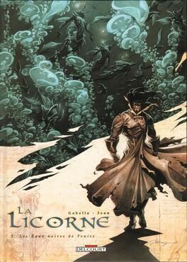 Couverture du livre : La Licorne, tome 3 : Les Eaux noires de Venise