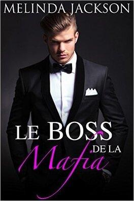 Couverture du livre : Le boss de la mafia